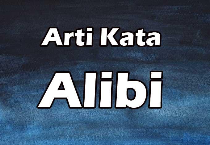 arti kata alibi