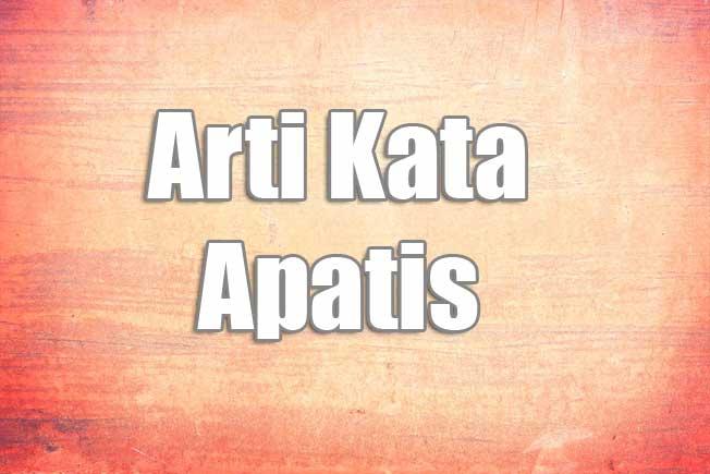 arti kata apatis