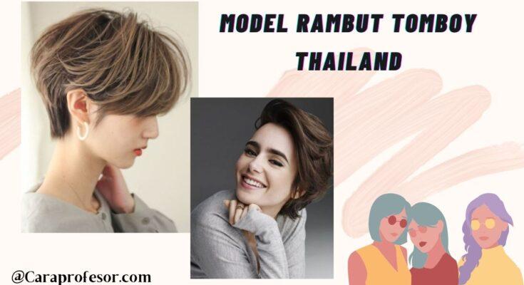 model rambut tomboy thailand