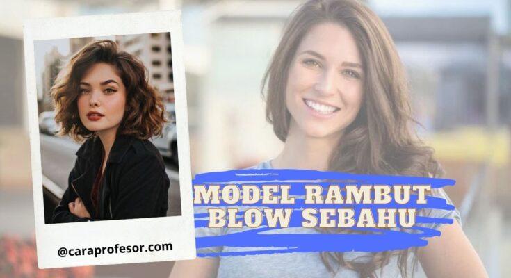 model rambut blow sebahu