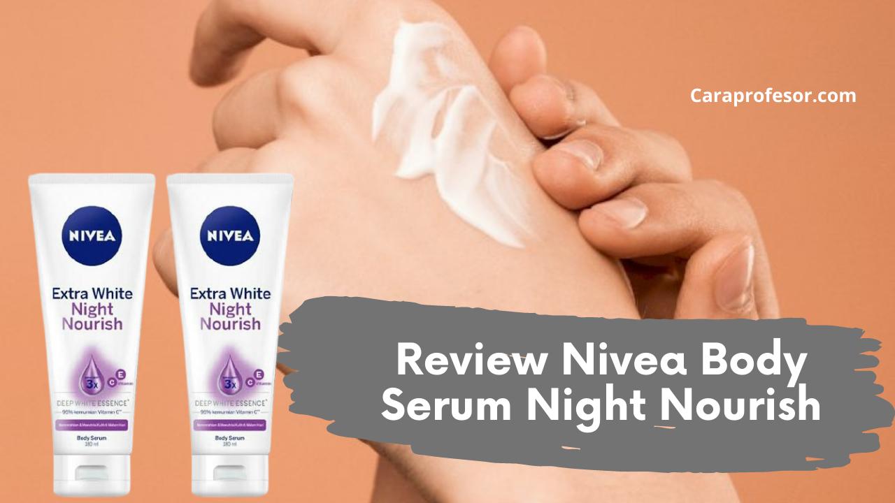 Review Nivea Body Serum Night Nourish