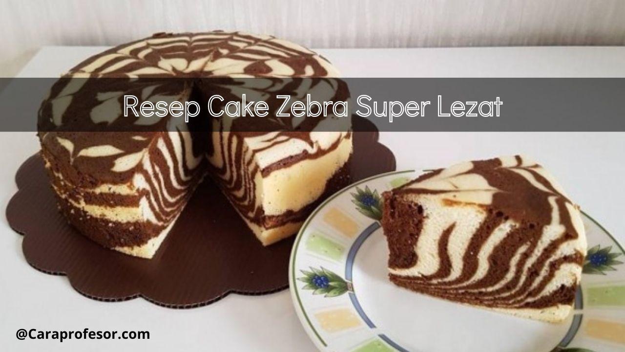 resep cake zebra super lezat