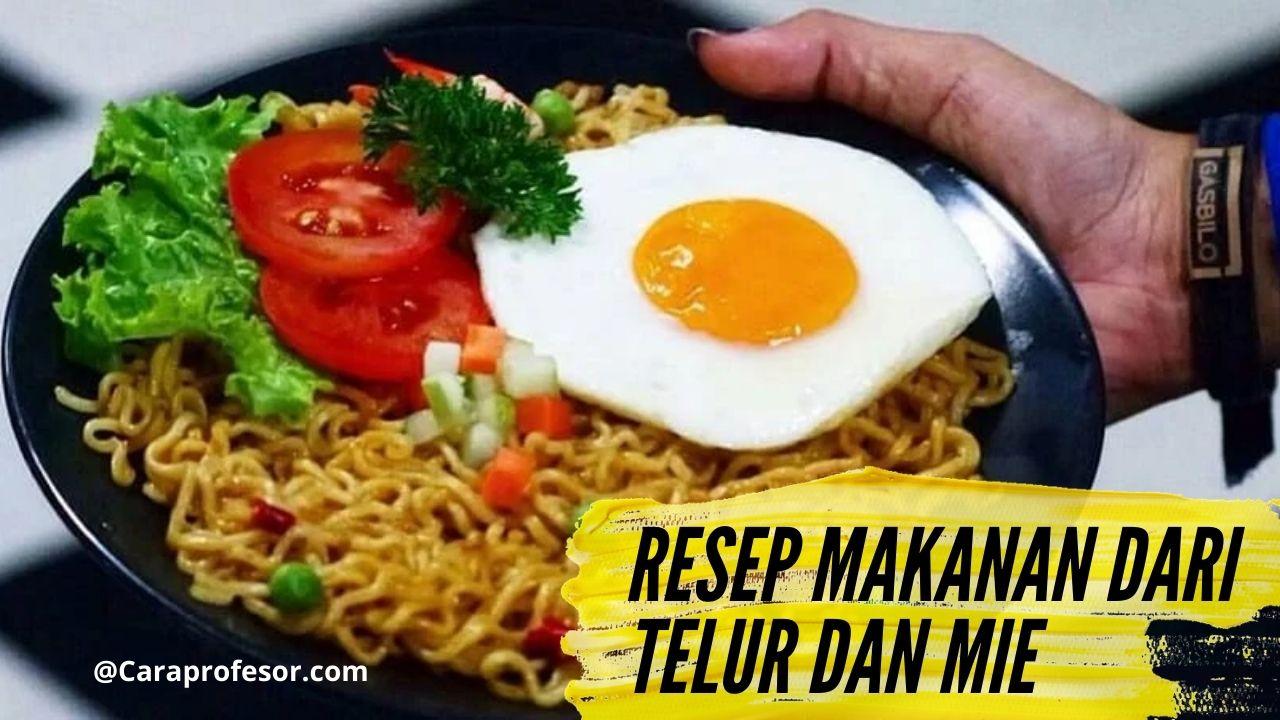 resep makanan dari telur dan mie