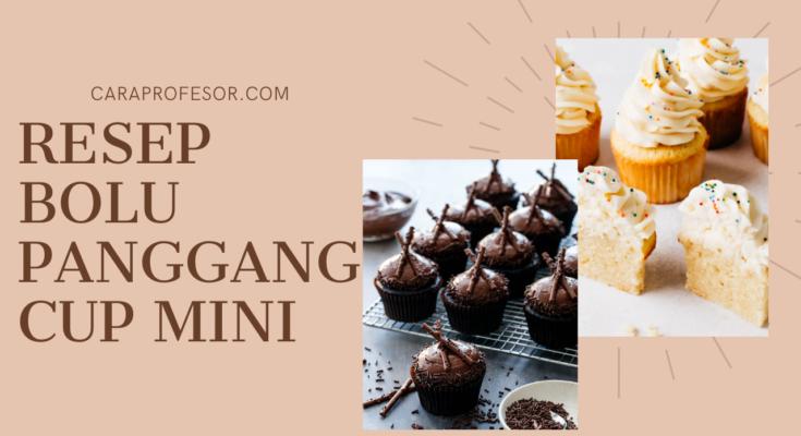 Resep Bolu Panggang Cup Mini
