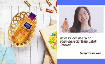 Review Clean and Clear Foaming Facial Wash untuk Jerawat