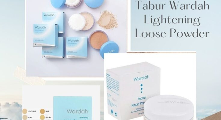Review Bedak Tabur Wardah Lightening Loose Powder
