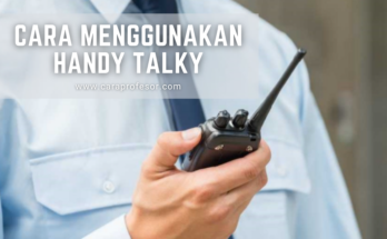 cara menggunakan handy talky