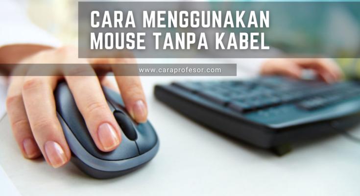 cara menggunakan mouse tanpa kabel