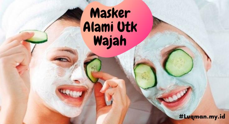 Masker Alami Utk Wajah