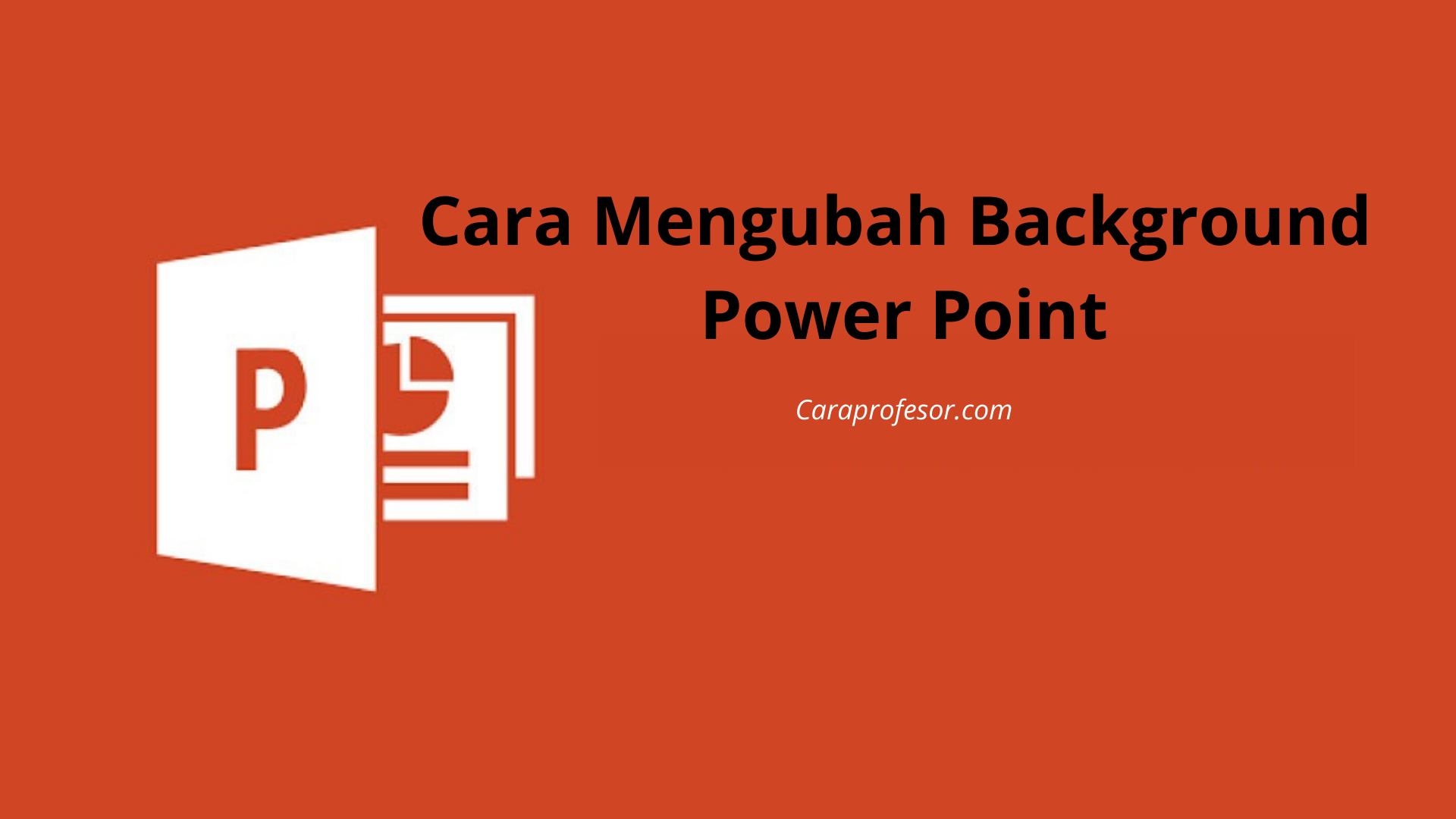 Cara Mengubah Background Power Point