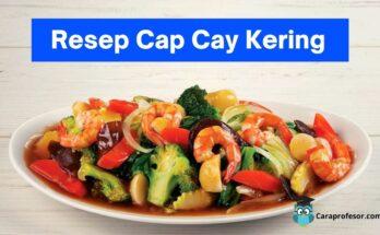 resep cap cay kering