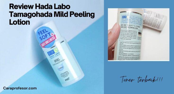 Review Hada Labo Tamagohada Mild Peeling Lotion