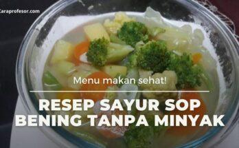 resep sayur sop bening tanpa minyak