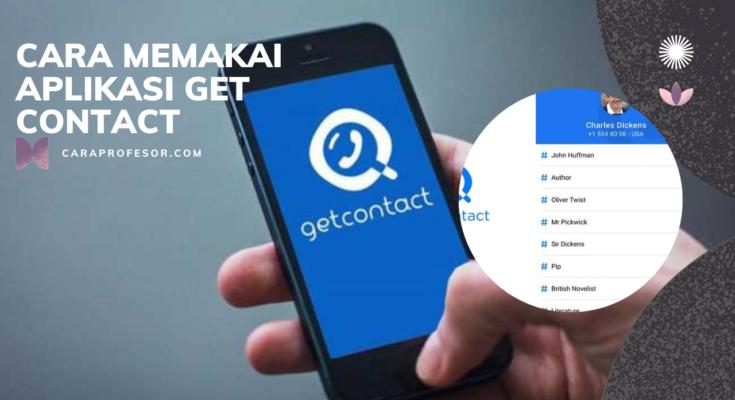 Cara Memakai Aplikasi Get Contact