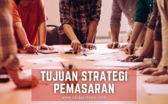 tujuan strategi pemasaran