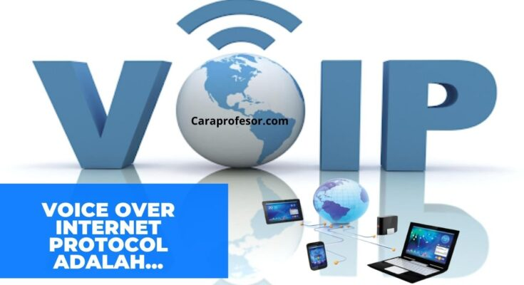 voice over internet protocol adalah