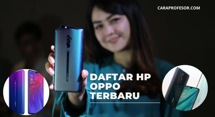 Daftar HP Oppo Terbaru