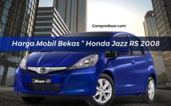 "Harga Mobil Bekas "" Honda Jazz RS 2008"