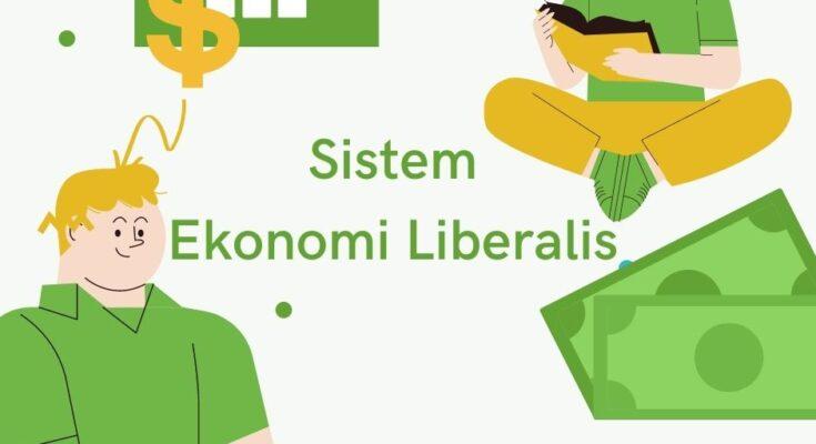 sistem ekonomi liberalis