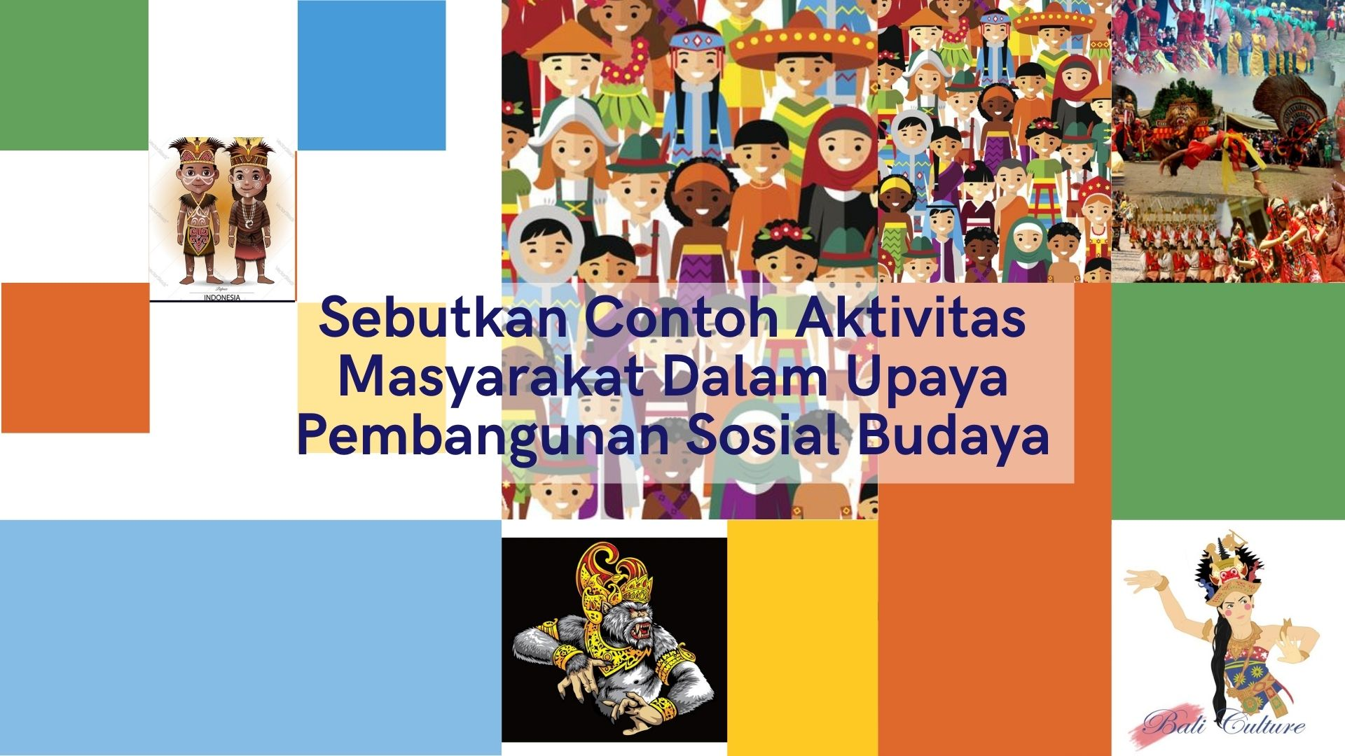 sebutkan contoh aktivitas masyarakat dalam upaya pembangunan sosial budaya