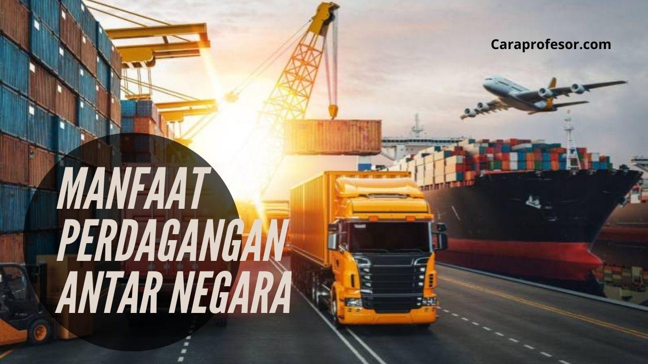 manfaat perdagangan antar negara