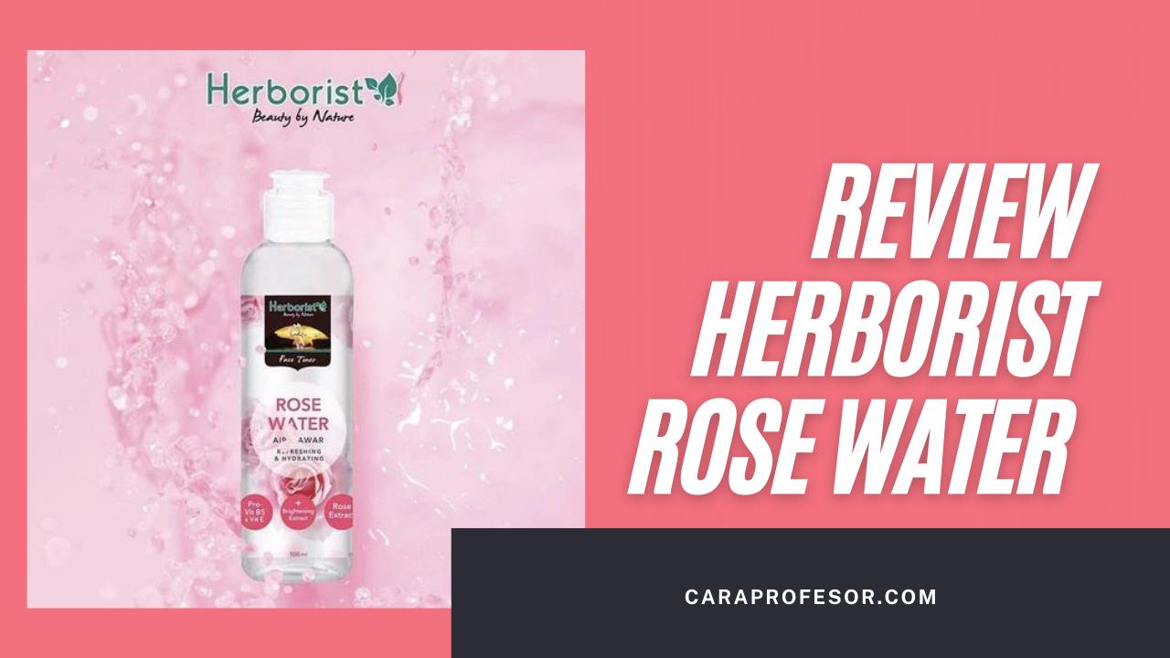Review Herborist Rose Water