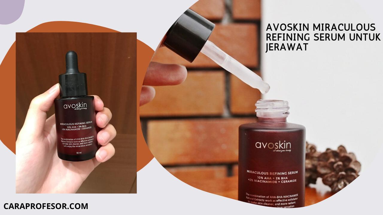 Avoskin Miraculous Refining Serum untuk Jerawat