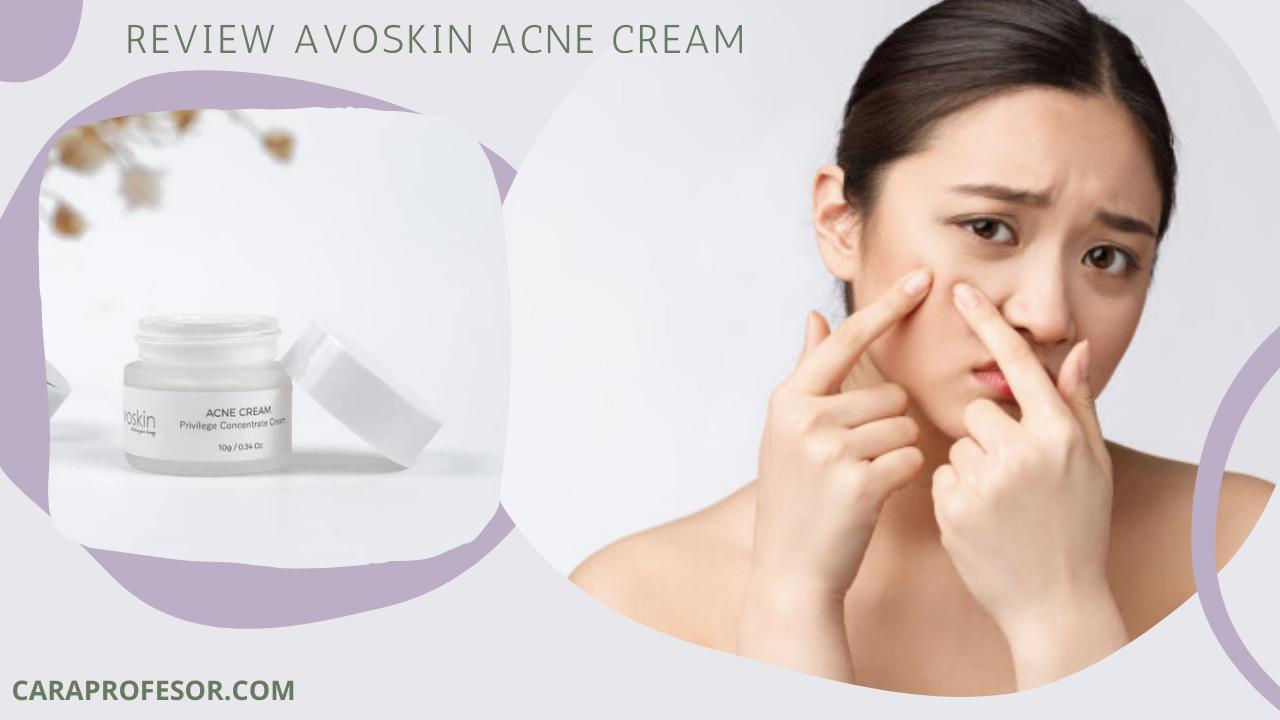 Review Avoskin Acne Cream